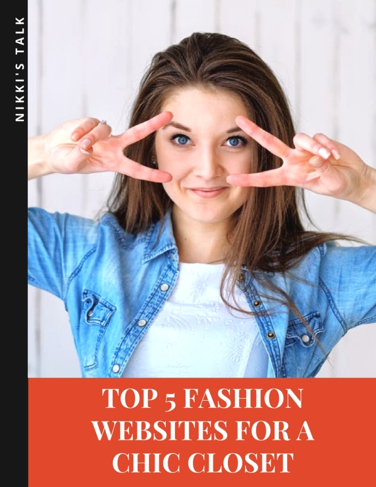 Top 5 fashion websites for a trendy wardrobe {2018}