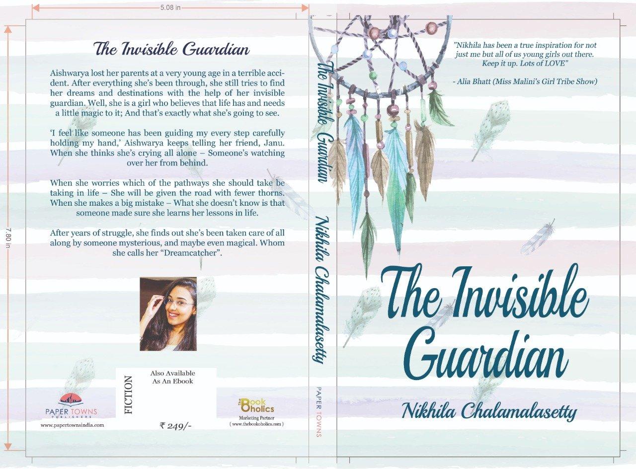 The Invisible Guardian by Nikhila Chalamalasetty